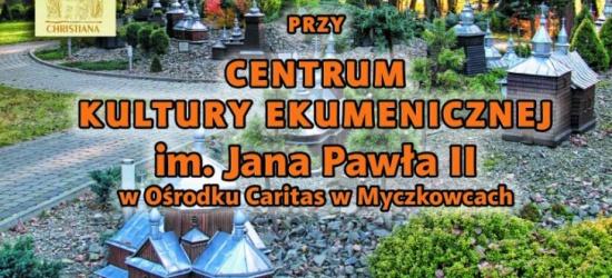 VI Spotkania Ekumeniczne w Myczkowcach (PROGRAM)