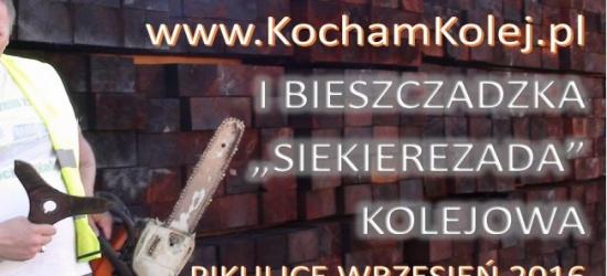 """I Bieszczadzka """"Siekierezada"""" Kolejowa czyli społeczno – transportowa rewolucja na polsko – ukraińskim pograniczu!"""