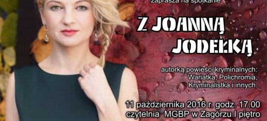 Spotkanie z Joanną Jodełką, autorką powieści kryminalnych